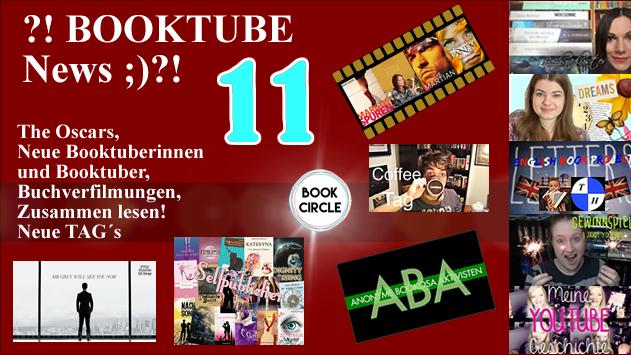 ?!BOOKTUBE News 11;)?! Neue Booktuber - Neue TAG´s - Bücher und Filme! :)
