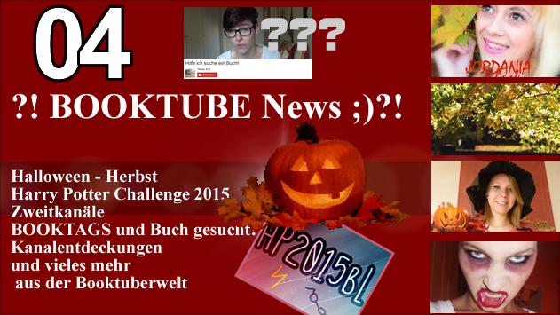 ?! BOOKTUBE News 04 ;)?! - Halloween - Herbst - #hp2015bl - Zweitkanäle