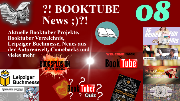 ?! BOOKTUBE News 08 ;)?! Neue Projekte, Leipziger Buchmesse und Comebacks