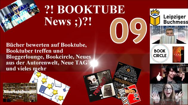 ?!BOOKTUBE News 09;)?! Bücher bewerten auf Booktube - Leipziger Buchmesse und mehr!