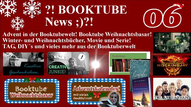 ?! BOOKTUBE News 06 ;)?! * Booktube und Advent! * Weihnachtsbasar! *